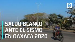 Saldo blanco por el sismo en Oaxaca 2020