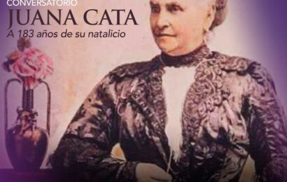 """Presenta Seculta Conversatorio «Juana Cata a 183 años de su natalicio"""""""