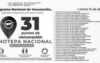 En la Mixteca y la Costa vacunarán a adultos mayores de 111 municipios