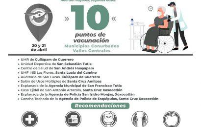 Vacunarán seis municipios conurbados a la Ciudad de Oaxaca este martes